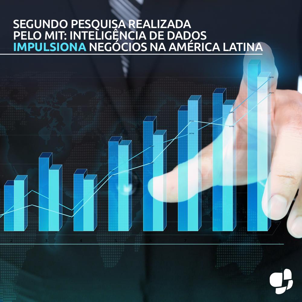 Segundo pesquisa realizada pelo MIT, inteligência de dados impulsiona negócios na América Latina