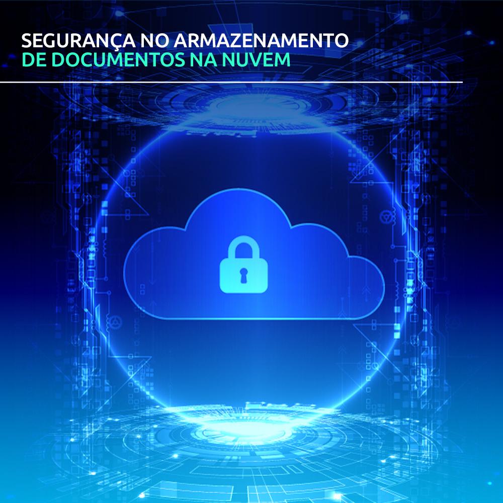 Segurança no armazenamento de documentos na nuvem