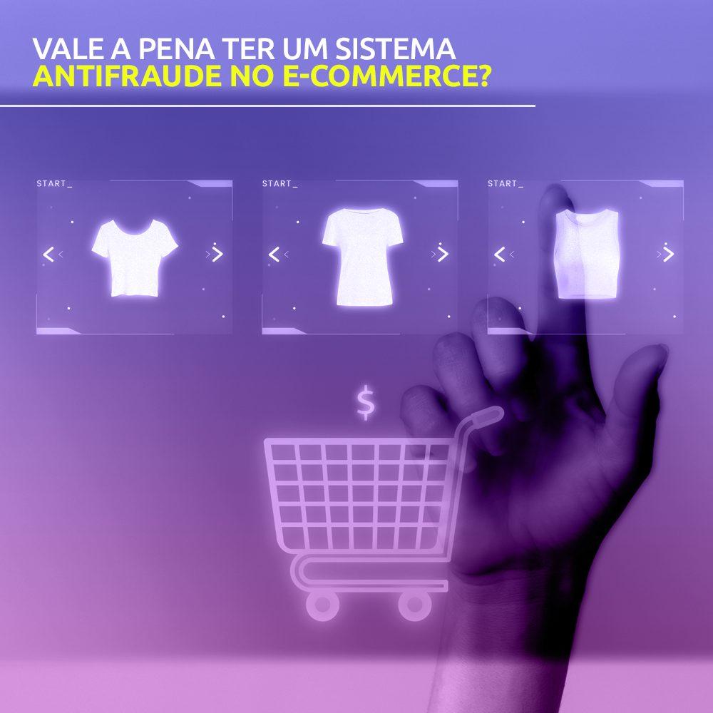Vale a pena ter um sistema antifraude para e-commerce?